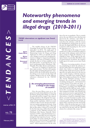 Noteworthy phenomena and emerging trends in illegal drugs (2010-2011)
